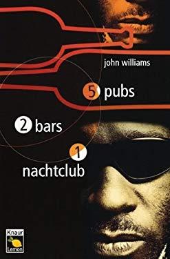 Fnf Pubs, zwei Bars, ein Nachtclub.