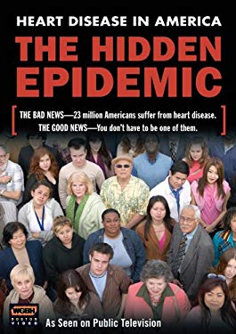 Hidden Epidemic: Heart Disease in America 0783421415195