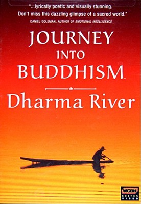 Journey Into Buddhism-Dharma River