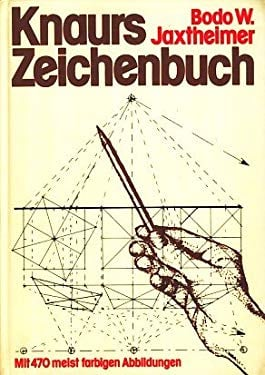 Knaurs Zeichenbuch: Kunstler. u. techn. Zeichnen (German Edition)