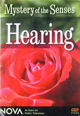 Nova: Mystery of the Senses Hearing