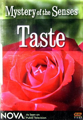 Nova: Mystery of the Senses Taste