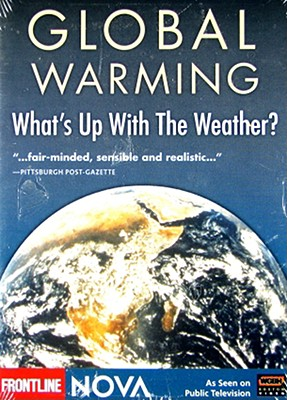 Nova: Global Warming, What's Up with the Weather