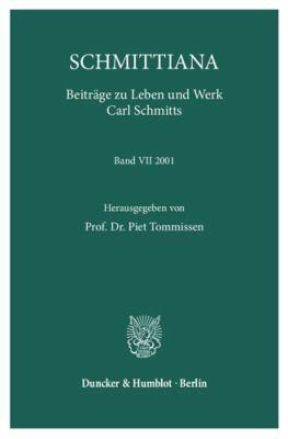 Schmittiana: Beitrage Zu Leben Und Werk Carl Schmitts 9783428104338