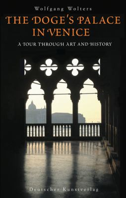 The Doge's Palace in Venice: A Tour Through Art and History 9783422069053