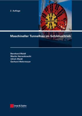 Maschineller Tunnelbau Im Schildvortrieb 9783433029480
