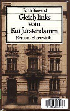 Gleich links vom Kurfurstendamm: Roman (German Edition)