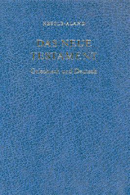 Greek German Bilingual New Testament-PR-FL-Nestle-Aland/German 9783438054067
