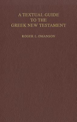 A Textual Guide to the Greek New Testament: An Adaptation of Bruce M. Metzger's Textual Commentary for the Neds of Translators 9783438060440