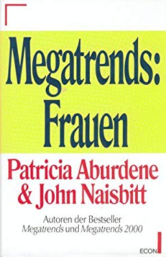 Megatrends, Ten New Directions Transforming Our Lives