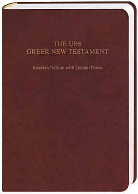 UBS Greek New Testament Reader's Edition with Textual Notes 9783438051547