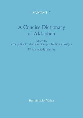A Concise Dictionary of Akkadian (English and German Edition)