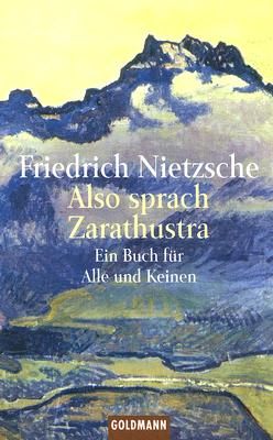 Also Sprach Zarathustra: Ein Buch Fur Alle Und Keinen 9783442075263