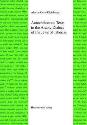 Autochthonous Texts in the Arabic Dialect of the Jews of Tiberias 9783447059343