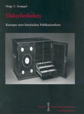 Daktyliotheken: Konzepte Einer Historischen Publikationsform 9783447061254