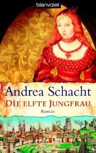 Die Elfte Jungfrau 9783442367801