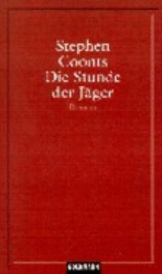 Die Stunde Der Jager 9783442839841
