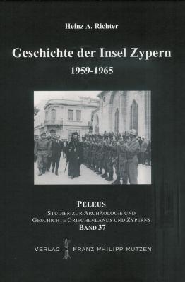 Geschichte der Insel Zypern, 1959-1965 9783447059831