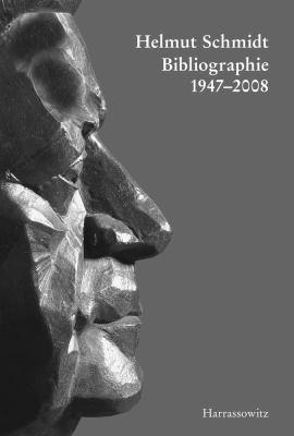 Helmut Schmidt-Bibliographie 1947-2008 9783447058803