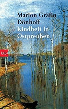 Kindheit in Ostpreuen. - Dnhoff, Marion Grfin