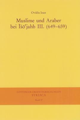 Muslime Und Araber Bei Isojahb III. (649-659)