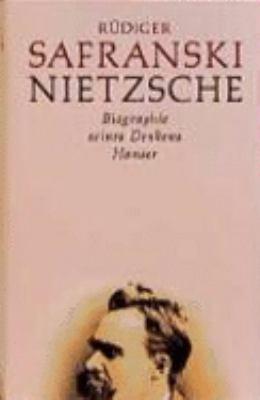 Nietzsche: Biographie Seines Denkens Hanser