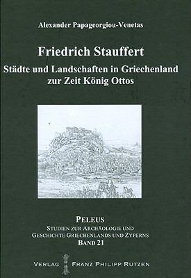 Stadte Und Landschaften In Griechenland Zur Zeit Konig Ottos 9783447059688