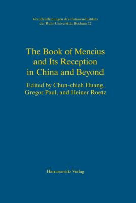 The Book of Mencius and Its Reception in China and Beyond 9783447056694