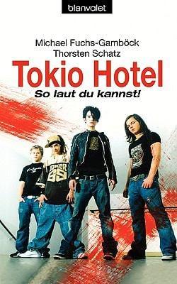 Tokio Hotel - So Laut Du Kannst! 9783442366071