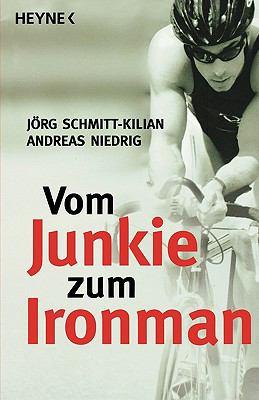 Vom Junkie Zum Ironman 9783453640344