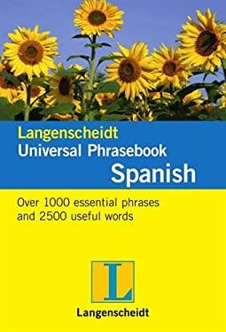 Langenscheidt Universal Phrasebook: Spanish 9783468989889