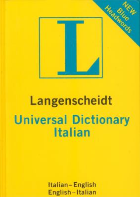 Langenscheidt Universal Dictionary: Italian 9783468981807