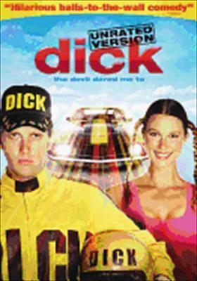 Dick: The Devil Dared Me to