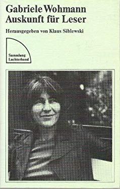 Gabriele Wohmann: Auskunft fur Leser (Sammlung Luchterhand) (German Edition)