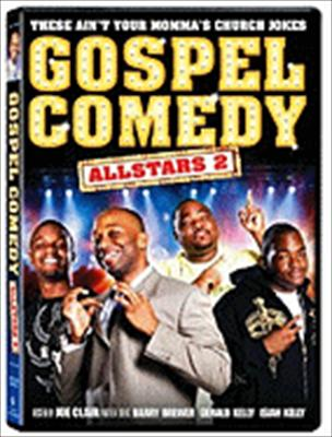 Gospel Comedy All Stars 2: These Ain't Your Regular Church Jokes