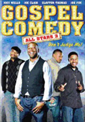 Gospel Comedy All Stars 3: Don't Judge Me