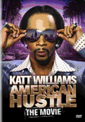 Katt Williams: American Hustle Movie