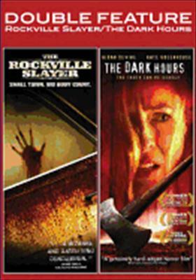Rockville Slayer / Dark Hours
