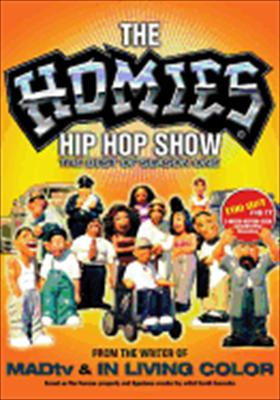 The Homies Hip Hop Show: Best of Season One