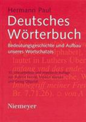 Deutsches W Rterbuch: Bedeutungsgeschichte Und Aufbau Unseres Wortschatzes