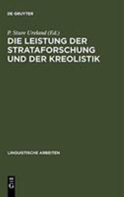 Die Leistung Der Strataforschung Und Der Kreolistik: Typologische Aspekte Der Sprachkontakte: Akten Des 5. Symposions Uber Sprachkontakt in Europa, Ma 9783484301252