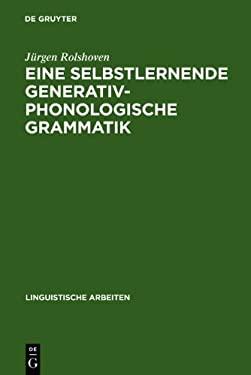 Eine Selbstlernende Generativ-Phonologische Grammatik 9783484302181