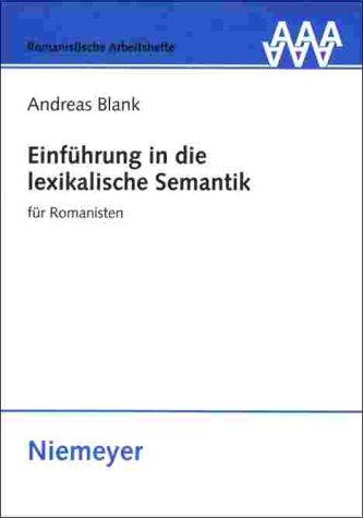 Einf Hrung in Die Lexikalische Semantik F R Romanisten