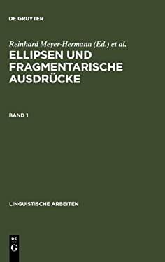 Ellipsen Und Fragmentarische Ausdr Cke: Bd. 1 9783484104778