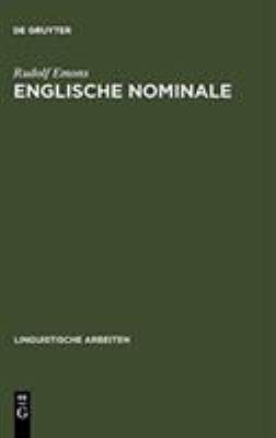 Englische Nominale: Konstituenz Und Syntagmatische Semantik 9783484301214