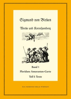 Floridans Amaranten-Garte: Teil 1: Text. Teil 2: Kommentar 9783484280557