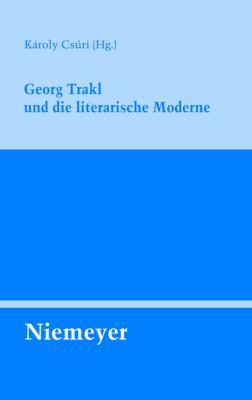 Georg Trakl Und Die Literarische Moderne 9783484321366