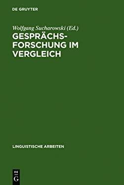 Gespr Chsforschung Im Vergleich: Analysen Zur Bonner Runde Nach D. Hessenwahl 1982 9783484301580