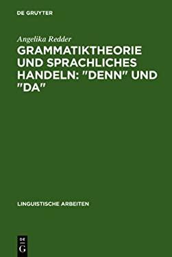 Grammatiktheorie Und Sprachliches Handeln: