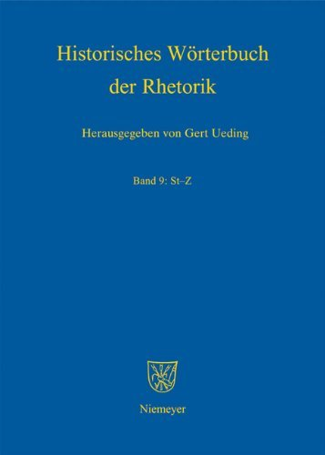 Historisches Worterbuch der Rhetorik, Band 9: St-Z 9783484681095